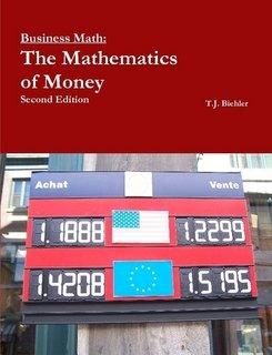 Business Math: The Mathematics of Money