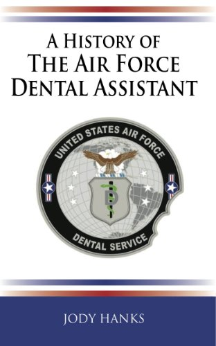 A History of the Air Force Dental Assistant