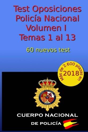 Test Oposiciones Policía Nacional I: Volumen I - Temas 1 al 13: Volume 2 Tapa blanda – 16 nov 2017 C Arribas Createspace Independent Pub 1979818223 STUDY AIDS / General