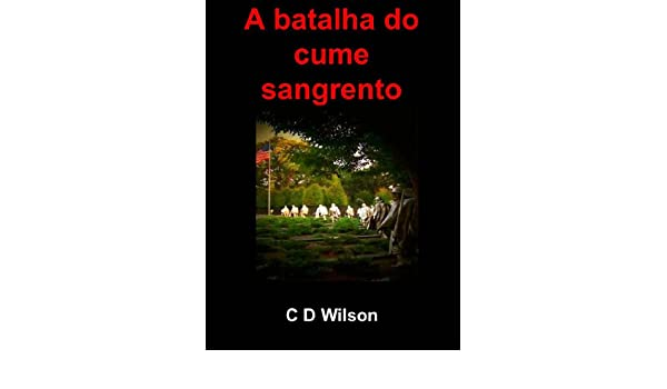 Amazon.com: A batalha do cume sangrento (Portuguese Edition) eBook: C D Wilson: Kindle Store