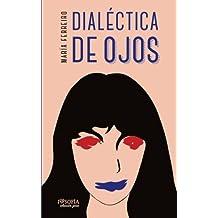 Dialectica de Ojos