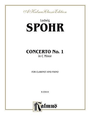 Concerto No. 1 in C Minor, Opus 26: For Clarinet and Piano (Kalmus Edition)