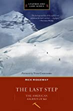 The Last Step: The American Ascent of K2 (Legends and Lore)