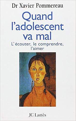 Ebook Gratuit A Telecharger Quand L Adolescent Va Mal