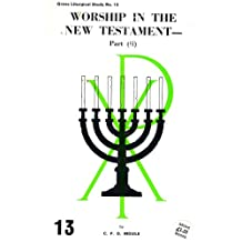 Worship in the New Testament: Pt. 2