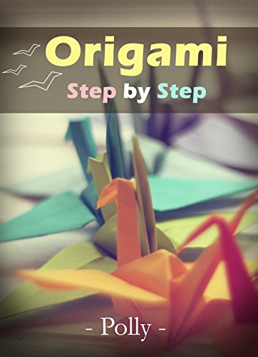 Easy Origami Step-by-Step: A guide for gif ideas with VDO (Dover Origami paper craft)