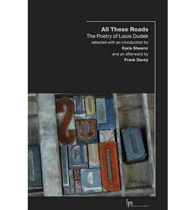 All These Roads: The Poetry of Louis Dudek (Laurier Poetry) (Paperback) - Common pdf