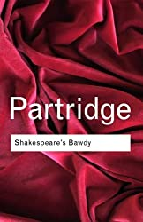 Shakespeare's Bawdy (Routledge Classics)