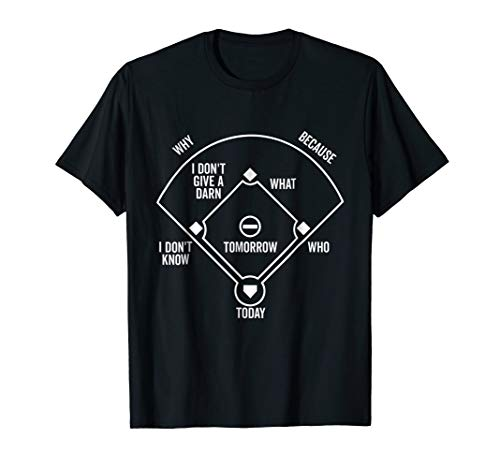 Who's on First T-Shirt Funny Positions - Shirt First Baseball