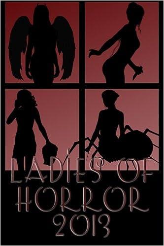 Ladies of Horror 2013: Jennifer L  Miller, Elyse Draper, Hydra M