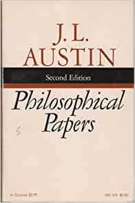 philosophical papers austin 1962 242 pages light blue dust jacket over navy cloth boards firm binding to lightly tanned pages with bright copy throughout occasional annotations to page margins.