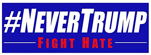 #NEVERTRUMP Anti Trump Bumper Sticker 10 Pack. Decal Makes a Statement Against the Least Fit President in History. This Hateful Liar Must Not Be Trusted With Nuclear Codes.
