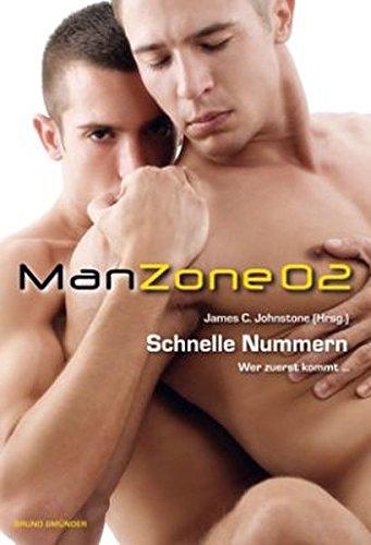 Man Zone 2: Schnelle Nummern: Wer zuerst kommt...