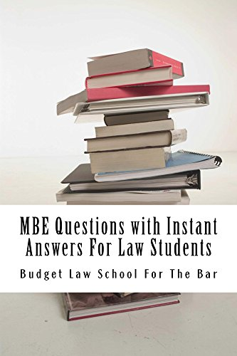 MBE Questions with Instant Answers For Law Students (Borrowing Allowed): (Borrowing Allowed)