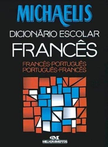 Michaelis. Dicionário Escolar Frances. Frances-Português/Português-Frances