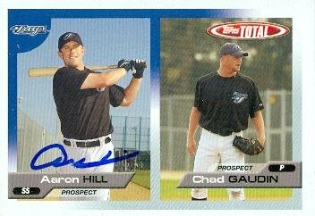 Autograph Aaron Hill (Autograph Warehouse 103093 Aaron Hill Autographed Baseball Card Toronto Blue Jays 2005 Topps Total No.)