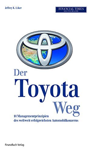 Der Toyota-Weg: 14 Managemtprinzipien des weltweit erfolgreichsten Automobilkonzerns by Jeffrey K. Liker (2006-08-29) thumbnail