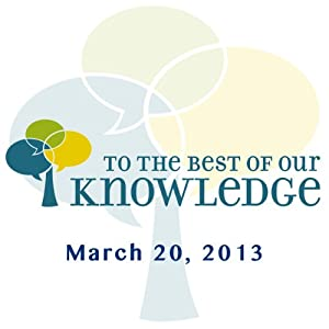 To the Best of Our Knowledge: Short Stories Radio/TV Program