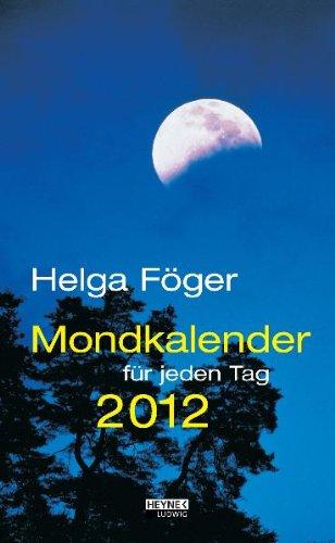 Mondkalender für jeden Tag 2012 (AK): Abreißkalender