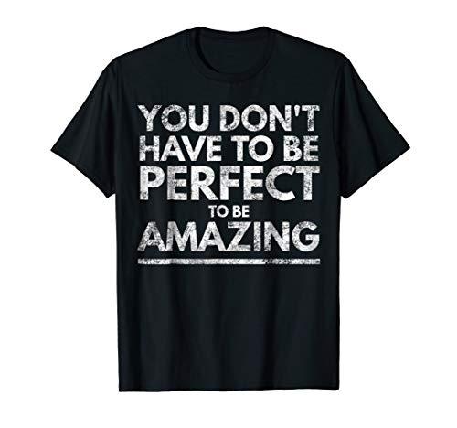 Nobody's Perfect Be Amazing Inspiring Positive Thinking Gold