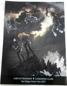 SDCC 2017 Exclusive LORD OF SHADOWS Cassandra Clare POSTER