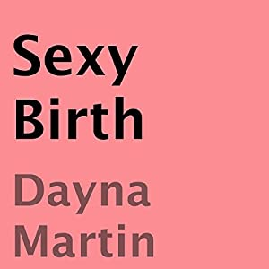 Sexy Birth Audiobook