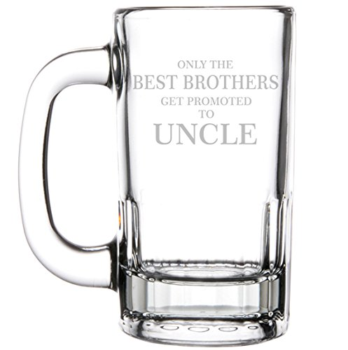 12oz Beer Mug Stein Glass The Best Brothers Get Promoted To Uncle