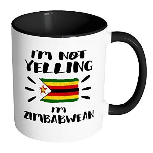 I'm Not Yelling I'm Zimbabwean Flag - Zimbabwe Pride 11oz Funny Black & White Coffee Mug - Coworker Humor That's How We Talk - Women Men Friends Gift - Both Sides Printed (Distressed)