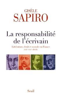 Responsabilité de l'écrivain. Littérature par Sapiro