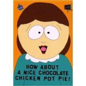 Chocolate Chicken Pot Pie South Park