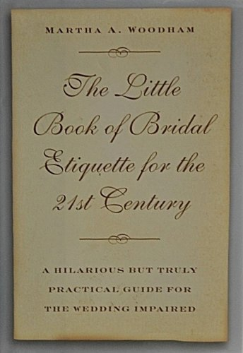 The Little Book of Bridal Etiquette for the 21st Century