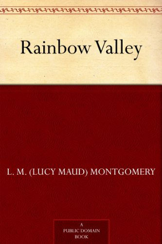 Rainbow Valley (Anne of Green Gables series Book 7)