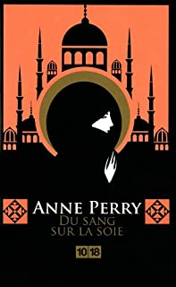 Du sang sur la soie, Perry, Anne