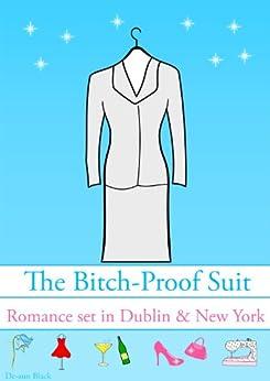 The BITCH-PROOF SUIT by [Black, De-ann]