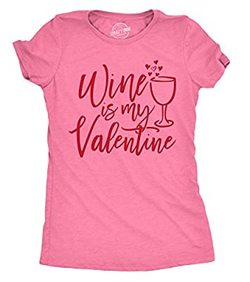 Crazy Dog T-Shirts Womens Wine Is My Valentine Tshirt Funny Valentines Day Drinking Tee For Ladies