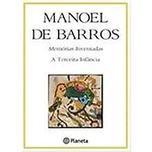 Memorias Inventadas: A Terceira Infancia (Portuguese Edition)