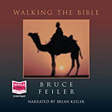 Walking the Bible Audiobook by Bruce Feiler Narrated by Brian Keeler