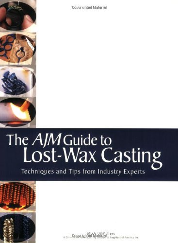 The AJM Guide to Lost-Wax ()