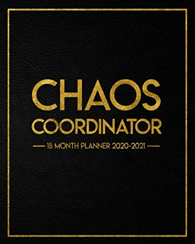 Chaos Coordinator 18 Month Planner 2020-2021: Weekly Planner & Agenda with Inspirational Quotes - Monthly Spread View Calendar & Organizer with Notes & Vision Boards - Pretty Velvet Black & Gold Print