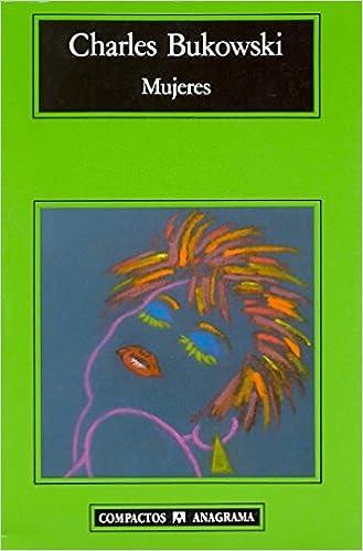 Mujeres - Charles Bukowski