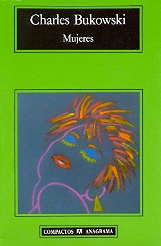 Mujeres (Compactos Anagrama) (Spanish Edition)
