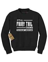 Expression Tees It's A Fairy Tail Thing Crewneck Sweatshirt