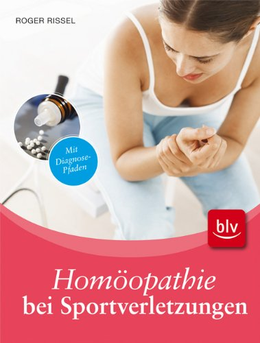 Homöopathie bei Sportverletzungen: Mit Diagnose-Pfaden