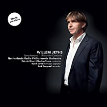 Willem Jeths: Symphony No. 1, Recorder Concerto by Edo de Waart & Markus Stenz Netherlands Radio Philharmonic Orchestra