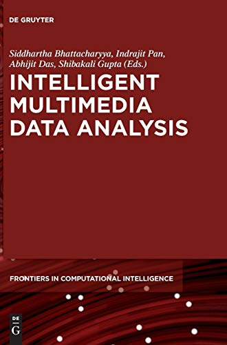 Intelligent Multimedia Data Analysis Front Cover