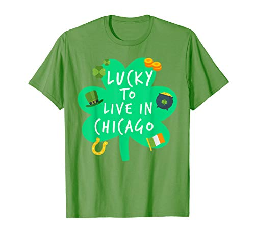 Lucky To Live In Chicago St Patricks Costume Shirt ()