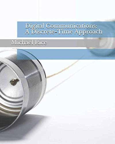 Digital Communications: A Discrete-Time Approach