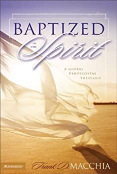Baptized in the Spirit by [Macchia, Frank D.]
