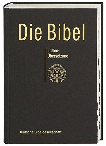 Die Bibel nach Martin Luther: Standardformat mit Apokryphen. Mit Daumenregister