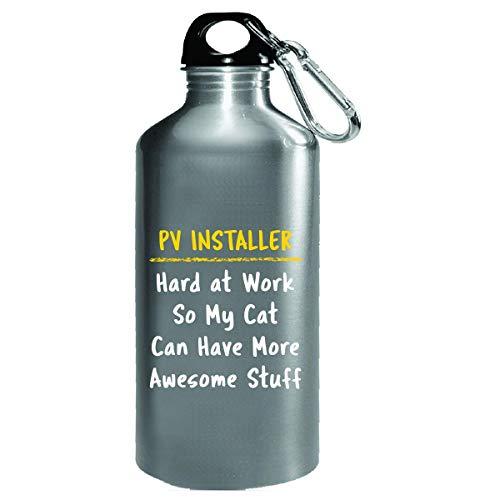 Pv Installer Hard At Work Cat Lover Sarcasm Funny Solar Gift - Water Bottle by Sierra Goods